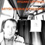 """,,Artyści ruszają w Bieszczady"""""""